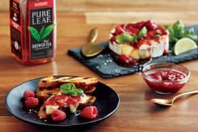 Grilled Brie topped with Pure Leaf® Raspberry Tea sauce & Fresh Basil